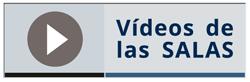 Vídeos de las salas