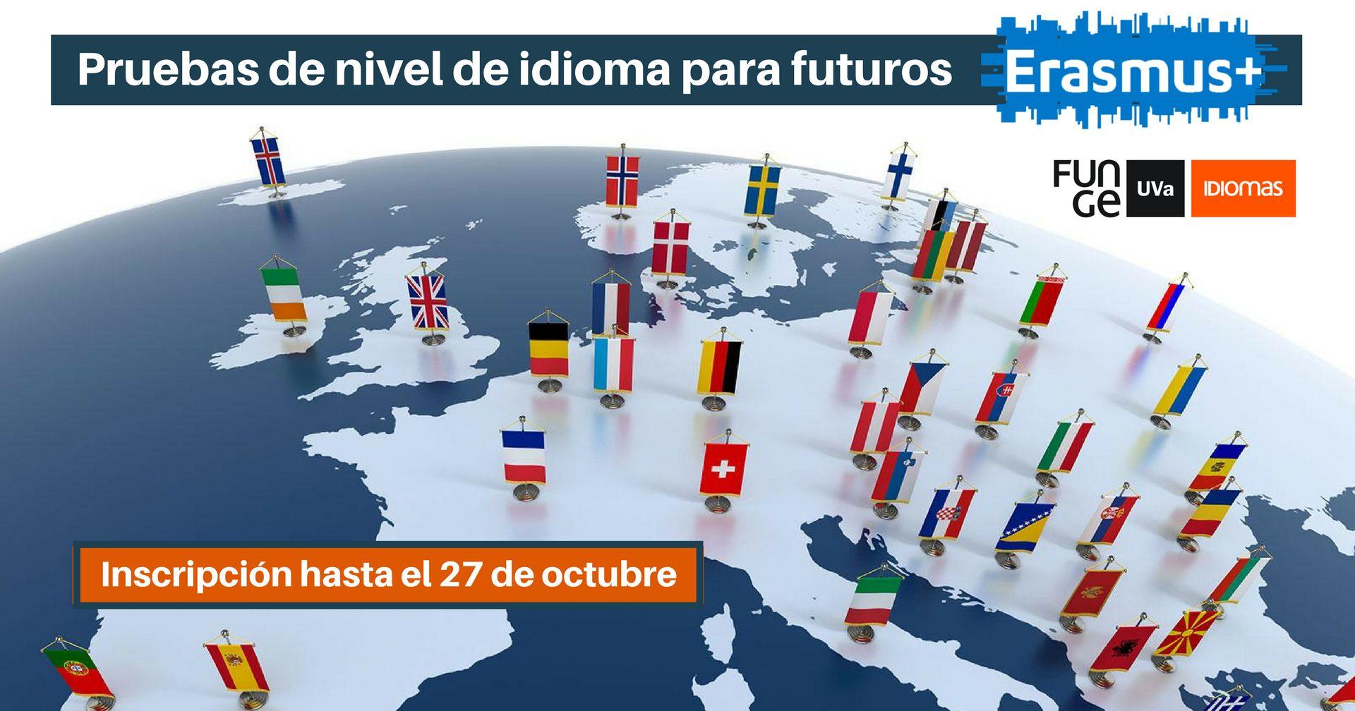 Pruebas de nivel para futuros Erasmus
