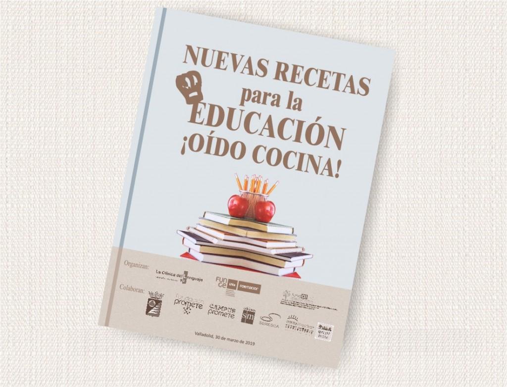 Cartel NUEVAS RECETAS para la EDUCACIÓN. ¡OÍDO COCINA!