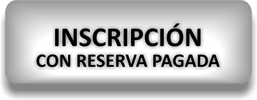 INSCRIPCION RESERVA PAGADA