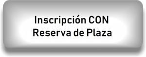 Insc CON reserva plaza