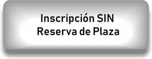 Insc SIN reserva plaza