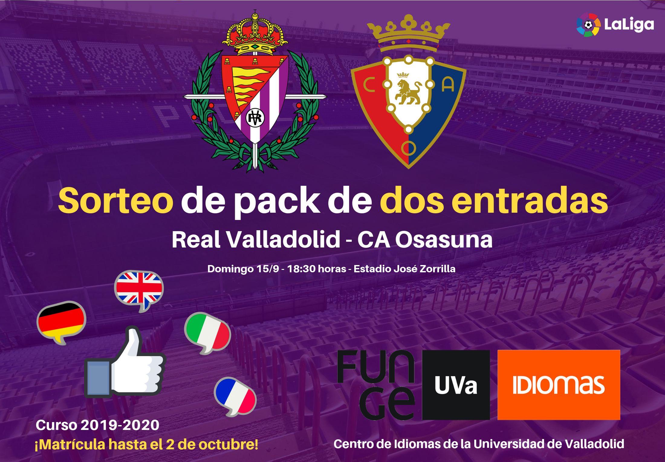 Sorteo de dos entradas Real Valladolid - Osasuna - Centro de Idiomas UVa - 2019