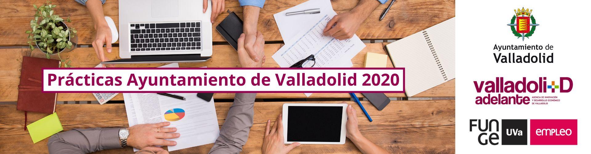 Programa de prácticas no laborales 2020 - Funge UVa - Ayuntamiento de Valladolid - Valladolid Adelante 2
