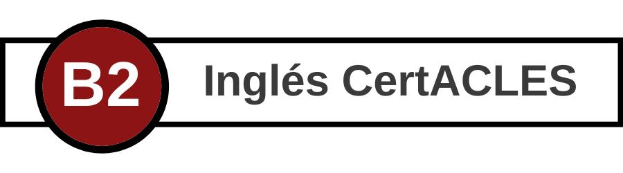 Banner CertACLES B2 inglés - Centro de Idiomas UVa