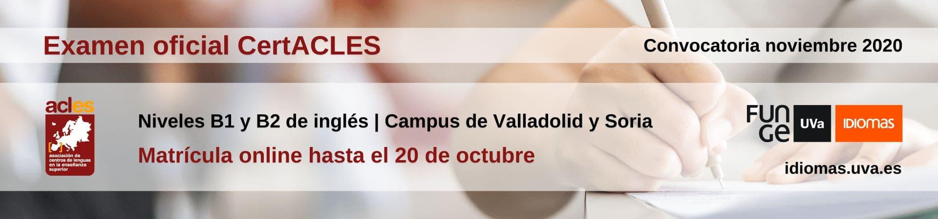 CertACLES convocatoria noviembre 2020 - Centro de Idiomas UVa
