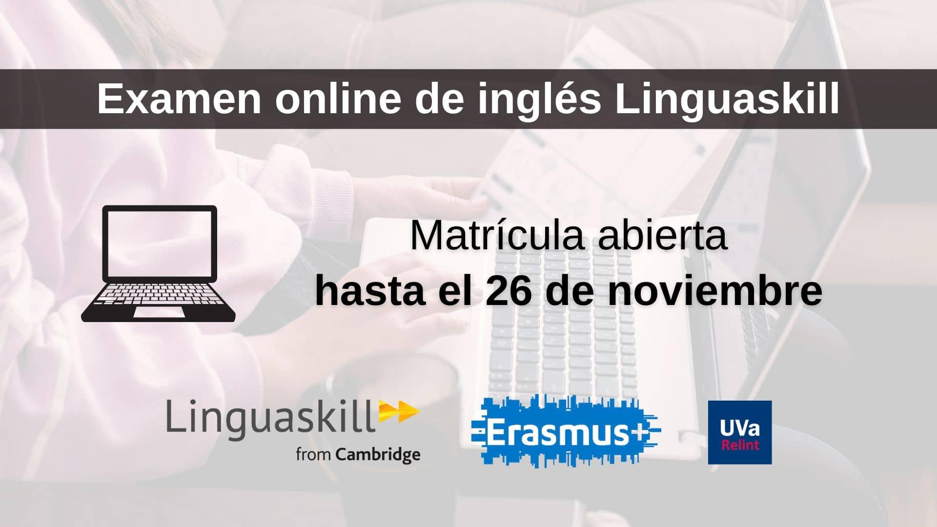 Imagen para examen Linguaskill final inglés futuros Erasmus Universidad de Valladolid sin logo